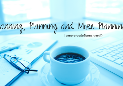 Planning, Planning and MORE Planning…