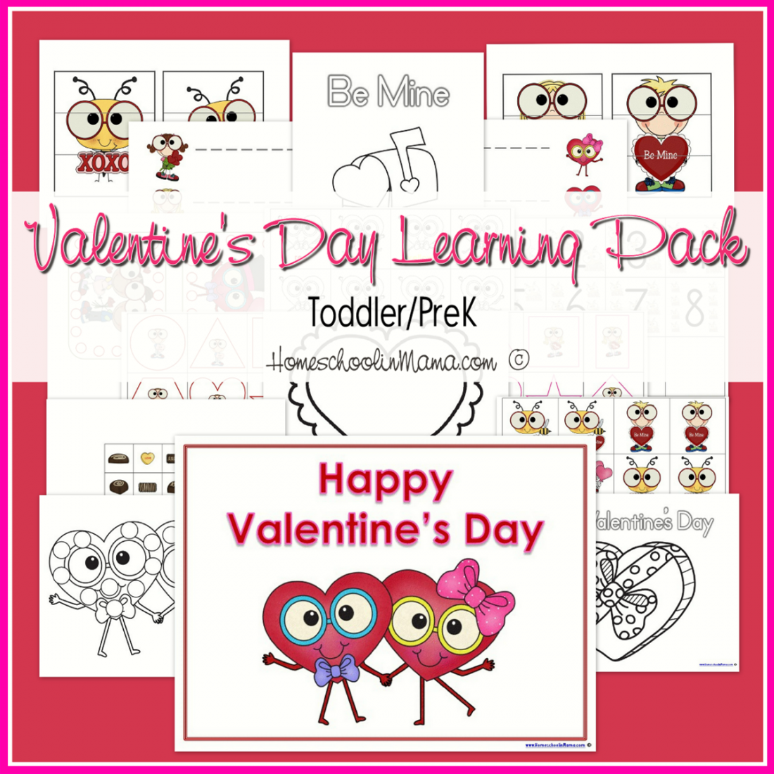 Valentines Day Toddler/PreK Learning Pack from HomeschoolinMama.com
