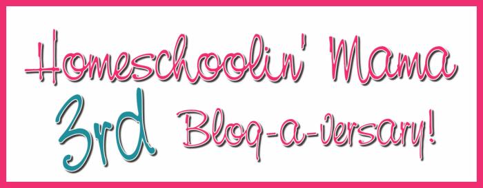 Homeschoolin Mama 3rd Blog-a-versary