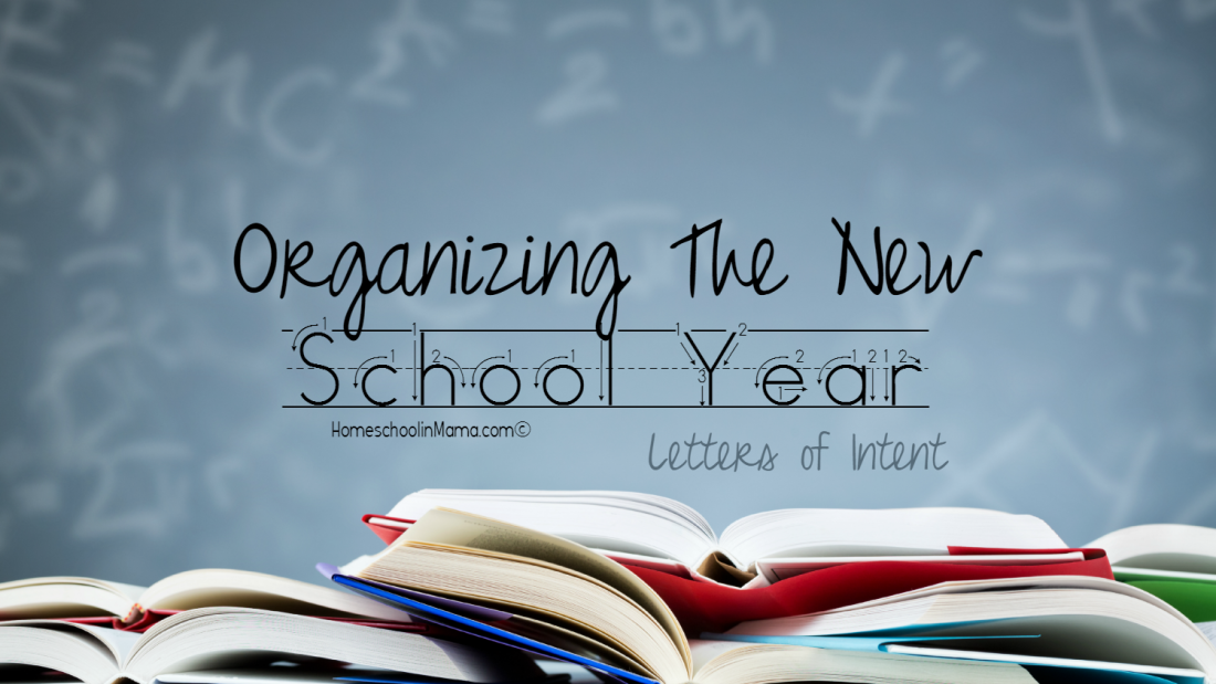 Organizing The New School Year Letters of Intent Homeschoolin – Free Letter of Intent