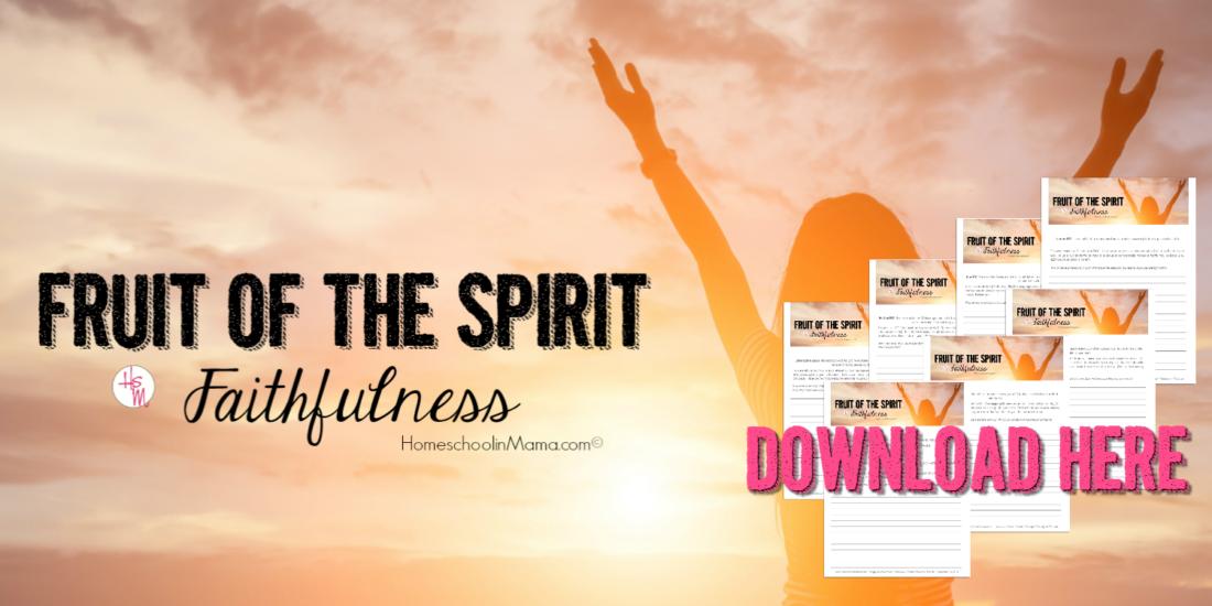 Fruit of the Spirit Bible Study: Faithfulness