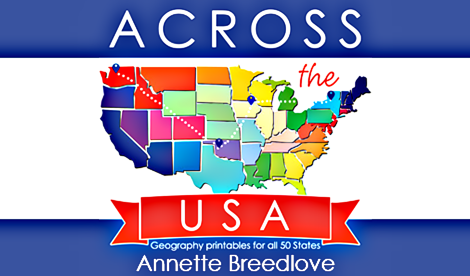 Amazing Geography Curriculum – Across The USA