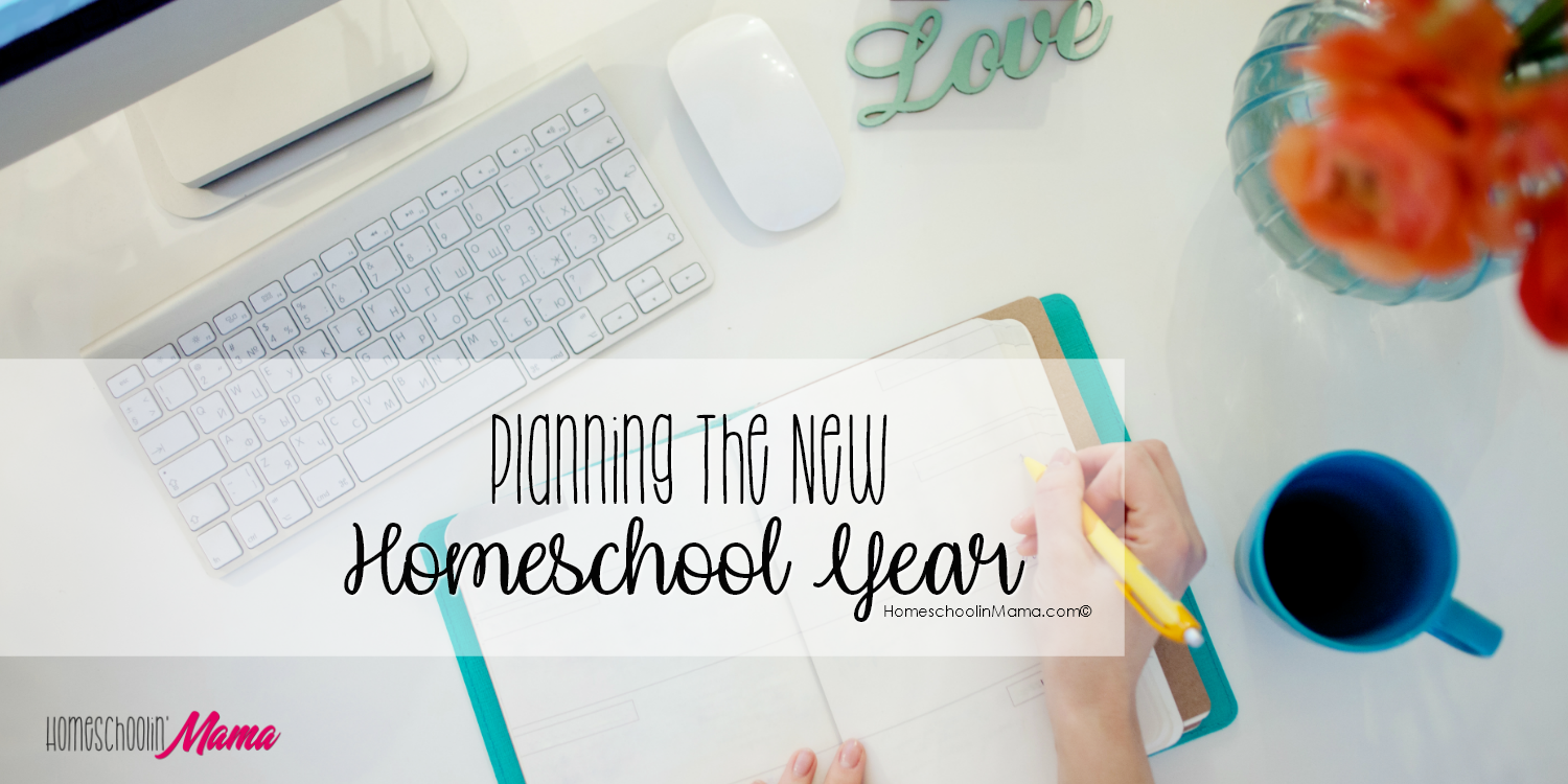 Planning The New Homeschool Year