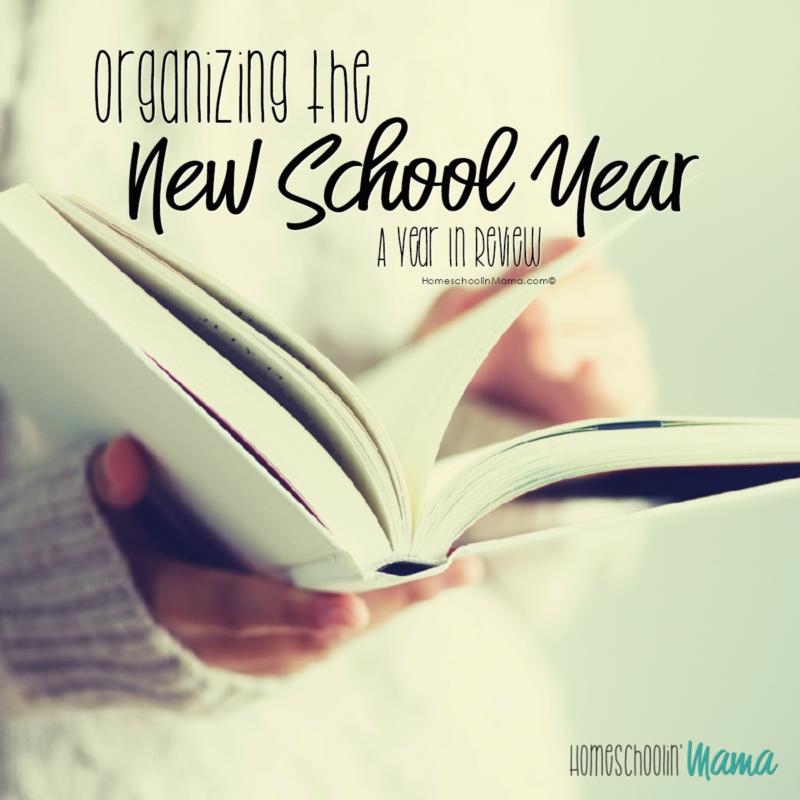 Organizing The New School Year – A Year In Review